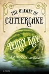 The Greats of Cuttercane: The Southern Stories - Terry Kay