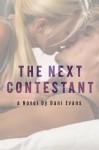 The Next Contestant - Dani Evans