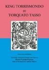 Re Torrismondo / King Torrismondo - Torquato Tasso, Maria Passaro, Anthony Oldcorn