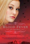 Blood Fever - Veronica Wolff