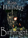 Birthright - Ross Halliday, Andrew Morris