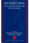 Southern Cross: Civil Law and Common Law in South Africa - Visser Zimmermann, Visser Zimmermann