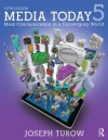 Media Today: Mass Communication in a Converging World - Joseph Turow