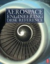 Aerospace Engineering E-Mega Reference - Mike H. Tooley, Filippo De Florio, John Watkinson, Pini Gurfil, Howard Curtis, Antonio Filippone, T.H.G. Megson, Michael V. Cook, P W Carpenter, E L Houghton, David Wyatt, Lloyd R Jenkinson, Jim Marchman
