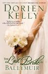 The Last Bride in Ballymuir (The Ballymuir Series) - Dorien Kelly