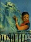 Dona Flor: Un Cuento de una Mujer Gigante Con un Gran Corazon - Pat Mora, Teresa Mlawer, Raúl Colón