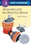 Alexander and the Wind-Up Mouse - Leo Lionni