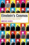 Einstein's Cosmos - Michio Kaku