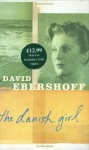 The Danish Girl (SIGNED) - David Ebershoff