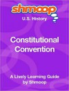 Constitutional Convention: Shmoop US History Guide - Shmoop
