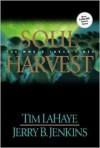 Soul Harvest: The World Takes Sides - Tim LaHaye, Jerry B. Jenkins