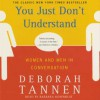 You Just Don't Understand (Audio) - Deborah Tannen