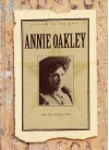 Annie Oakley (Legends of the West) (Legends of the West) - Sara Gilbert
