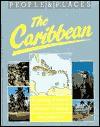 The Caribbean - Antony Mason, Ann Savage, Borin Van Loon