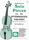 Mel Bay Solo Pieces for the Intermediate Violinist - Craig Duncan