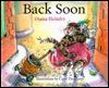 Back Soon! - Diana Hendry
