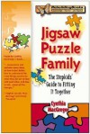 Jigsaw Puzzle Family: The Stepkids' Guide to Fitting It Together - Cynthia MacGregor