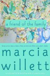 A Friend of the Family - Marcia Willett