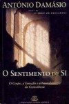 O Sentimento de Si (Capa Mole) - Antonio R. Damasio, M.F.M