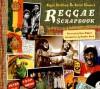 The Reggae Scrapbook - Roger Steffens, Peter Simon, Toots Hibbert