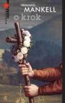 O krok (Wallander #7) - Irena Kowadło-Przedmojska, Henning Mankell