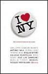 I Love NY - Guillermo Cabrera Infante, Rosa Montero, Manuel Vázquez Montalbán