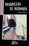 Pesadillas al mediodía - Cecilia Eudave