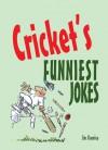 Cricket's Funniest Jokes - Jim Chumley, Robert Duncan