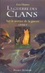 La guerre des clans tome 5 (Pocket Jeunesse) (French Edition) - Erin Hunter, Cécile Pournin