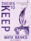 Theirs to Keep: (Tangled Hearts Trilogy) (Volume 1) - Maya Banks, Christian Fox