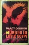 Murder in Little Egypt. - Darcy O'Brien
