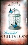 Beautiful Oblivion: Roman (Beautiful-Serie) - Jamie McGuire, Henriette Zeltner
