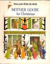 Mother Goose for Christmas - William Pène du Bois