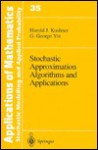 Stochastic Approximation Algorithms and Applicatons - Harold J. Kushner, George Yin