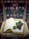 The Violets of March - Sarah Jio