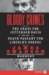 Bloody Crimes LP: The Chase for Jefferson Davis and the Death Pageant for Lincoln's Corpse - James L. Swanson