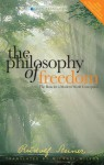 The Philosophy of Freedom: The Basis for a Modern World Conception - Rudolf Steiner, M. Wilson