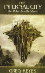 The Infernal City - Greg Keyes, J. Gregory Keyes