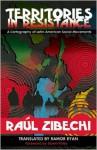 Territories in Resistance: A Cartography of Latin American Social Movements - Raul Zibechi, Ramor Ryan