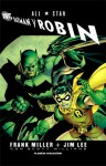 All Star Batman y Robin - Frank Miller, Jim Lee