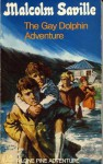 The Gay Dolphin Adventure - Malcolm Saville