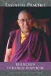 Essential Practice - Khenchen Thrangu