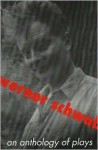 An Anthology of Plays - Werner Schwab, Gerlinde U. Sanford, Michael Mitchell