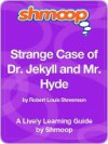 Strange Case of Dr. Jekyll and Mr. Hyde - Shmoop