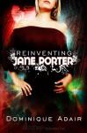 Reinventing Jane Porter - Dominique Adair