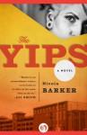 The Yips: A Novel - Nicola Barker