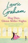 Dog Days, Glenn Miller Nights - Laurie Graham