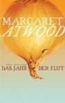 Das Jahr der Flut (German Edition) - Monika Schmalz, Margaret Atwood