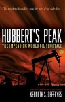 Hubbert's Peak: The Impending World Oil Shortage (New Edition) - Kenneth S. Deffeyes