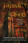 Infernally Yours: A Descent Into Edward Lee's Vison of Hell - Ed Lee, Gerard Houarner, Bryan Smith, John Shirley, John Everson, Brian Keene, Charlee Jacob, Maynard and Sims